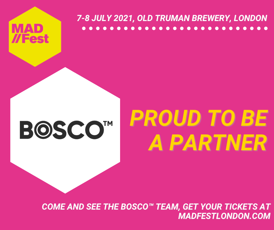BOSCO™ MAD//Fest